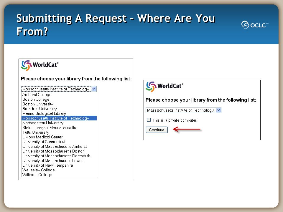 Submitting A Request – Where Are You From
