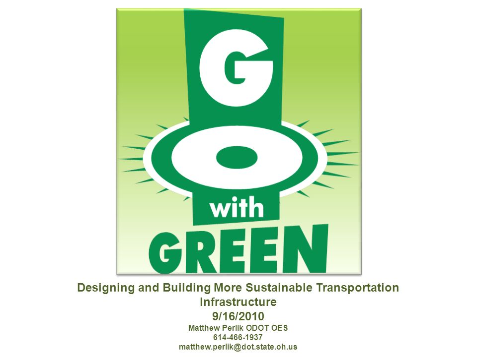 Innovative Approaches Environmental Training of Construction Work Force Quiet, Cool, Permeable, Long-Life Pavements Paving Emission Reductions Polymer Bridges Solar Powered Radiant Bridge Heating Project Certifications.