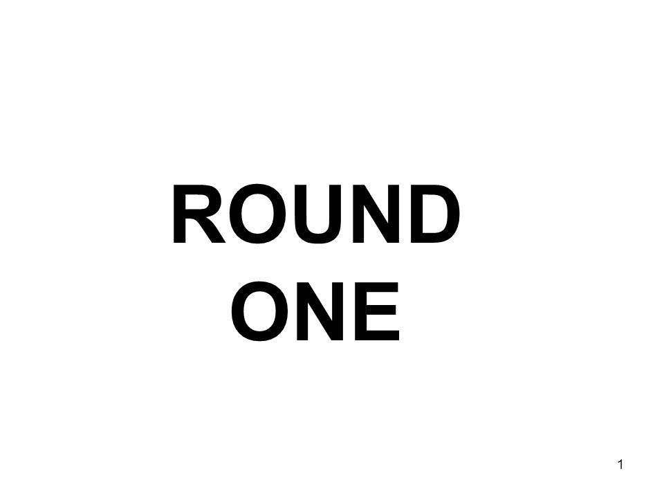 ROUND ONE 1