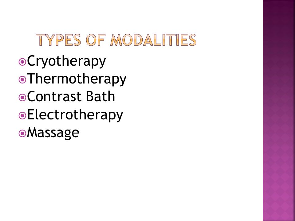 Cryotherapy Thermotherapy Contrast Bath Electrotherapy Massage