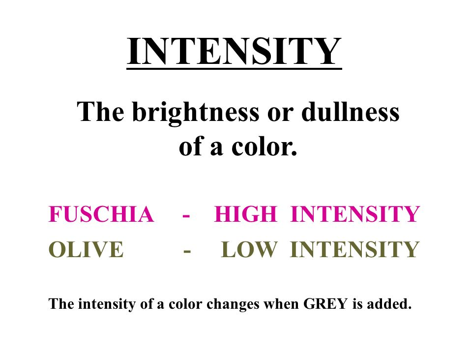 TINT Made by adding white to a color so that it is lighter. + = HUE WHITE TINT