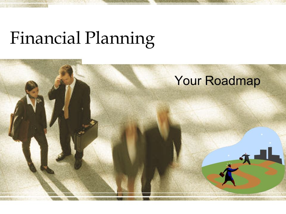 Financial Planning Your Roadmap