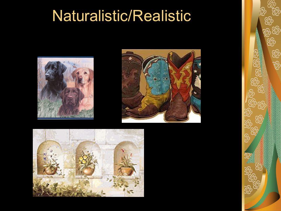 Naturalistic/Realistic
