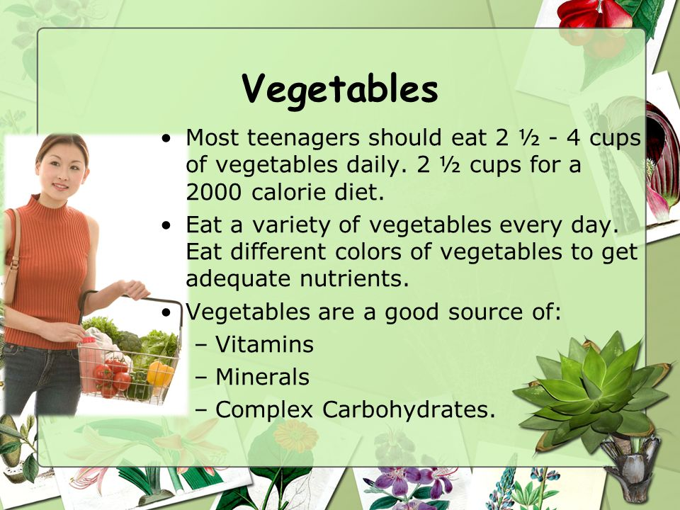 Nutrition, continued… Vegetables contain NO cholesterol They are low in calories, fat and sodium (They are Nutrient Dense) We should eat 2 ½ c. daily