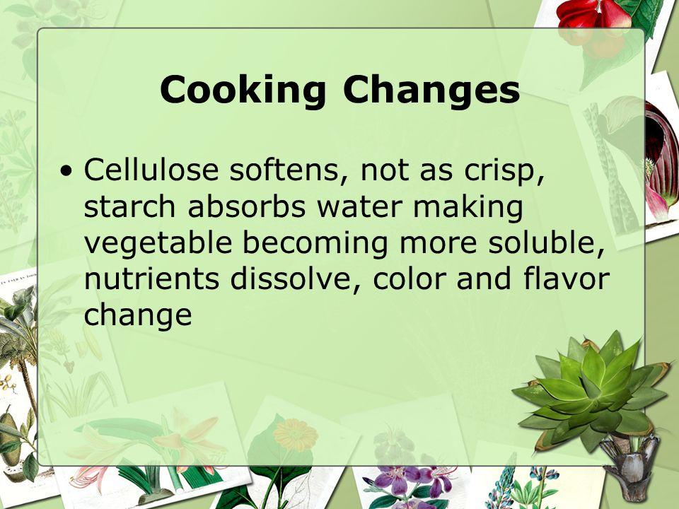 Vegetables can enhance… Color Texture Variety Flavor Shape