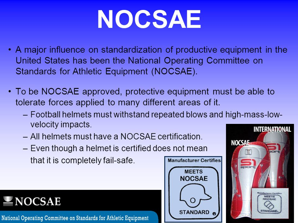 A major influence on standardization of productive equipment in the United States has been the National Operating Committee on Standards for Athletic