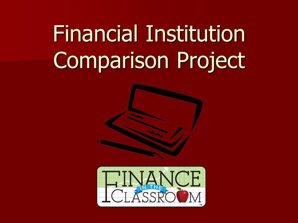 Financial Institution Comparison Project