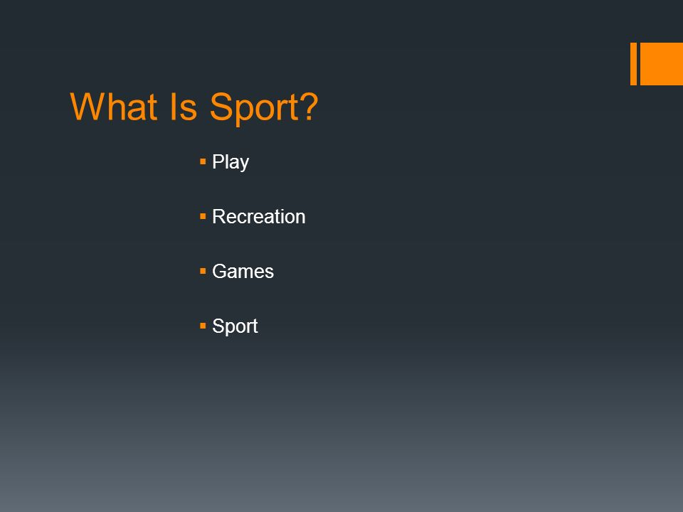 What Is Sport? Play Recreation Games Sport