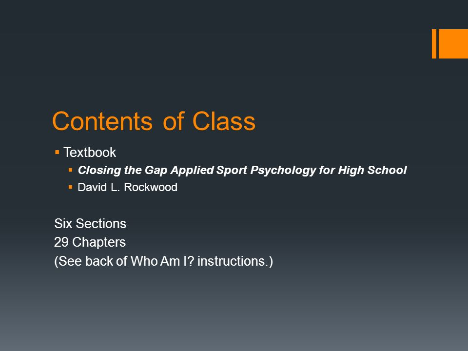 Contents of Class Textbook Closing the Gap Applied Sport Psychology for High School David L.