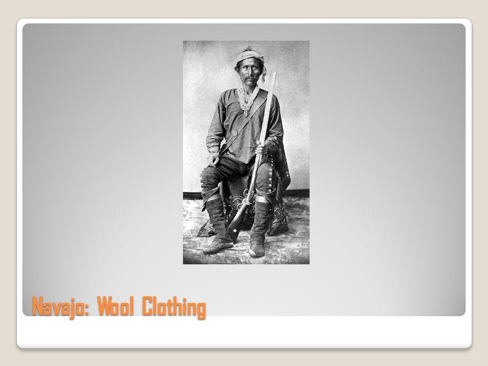 Navajo: Wool Clothing