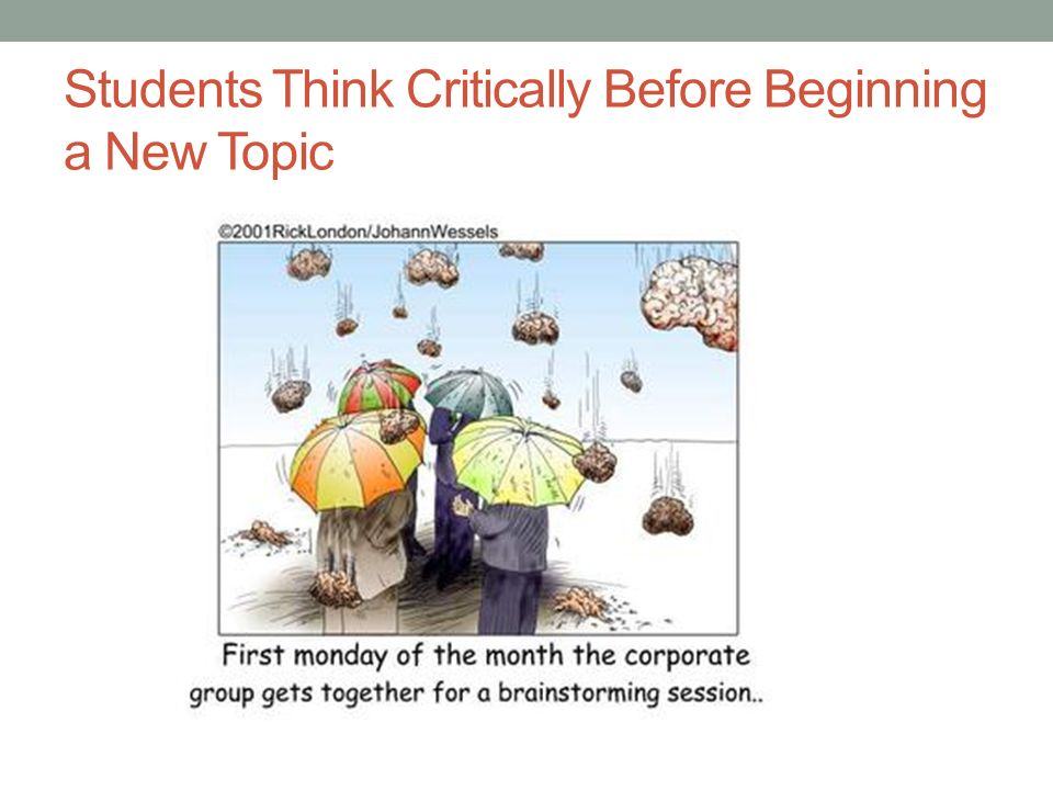 Students Think Critically Before Beginning a New Topic