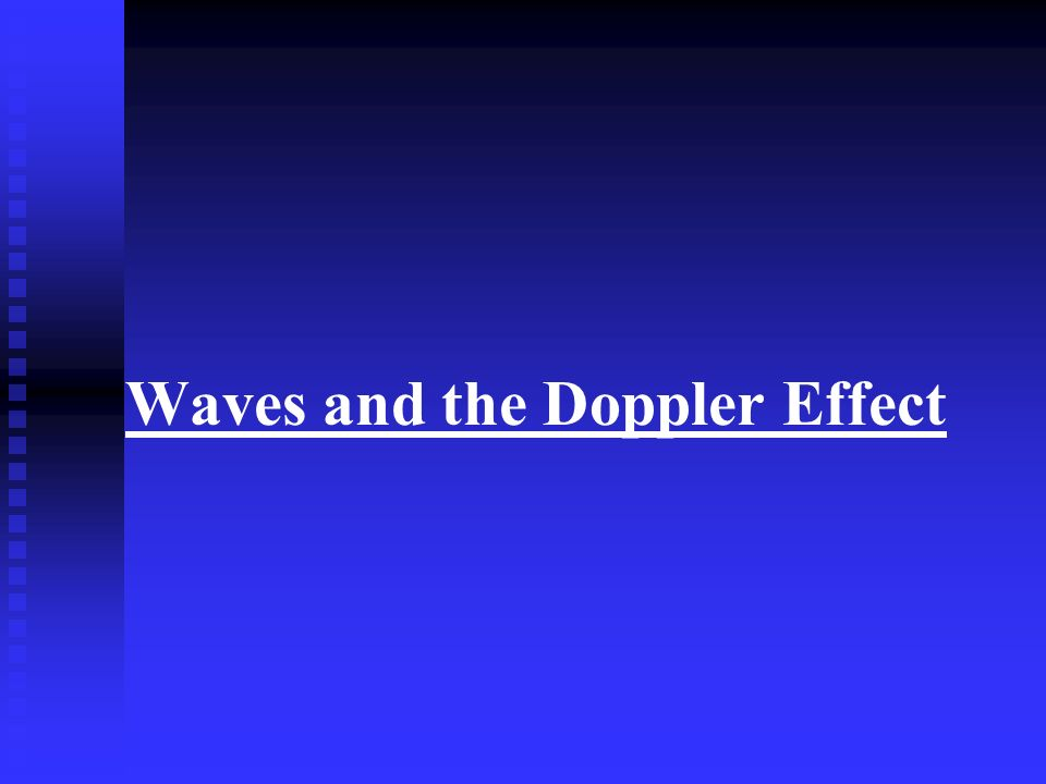 Waves and the Doppler Effect