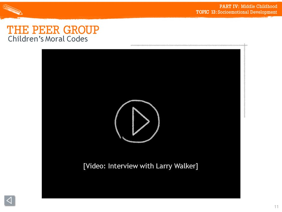 Childrens Moral Codes 11 [Video: Interview with Larry Walker]