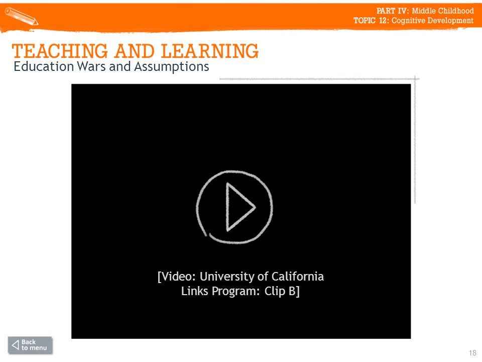 18 Education Wars and Assumptions [Video: University of California Links Program: Clip B]
