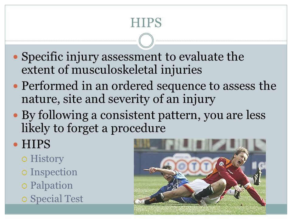 Specific injury assessment to evaluate the extent of musculoskeletal injuries Performed in an ordered sequence to assess the nature, site and severity