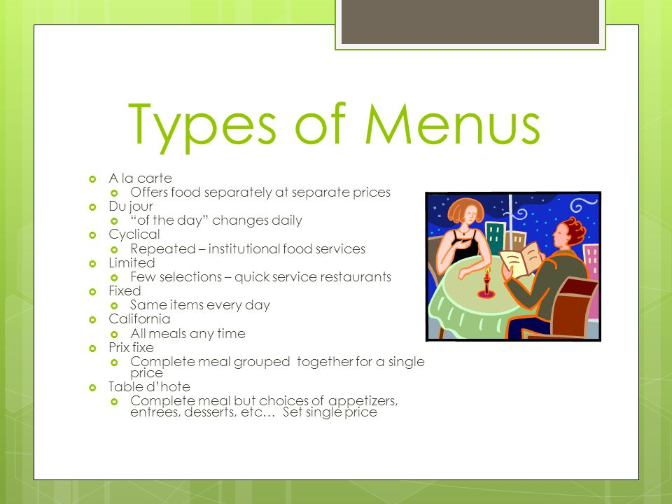 Five Steps to Menu Planning 1.List all possible items 2.