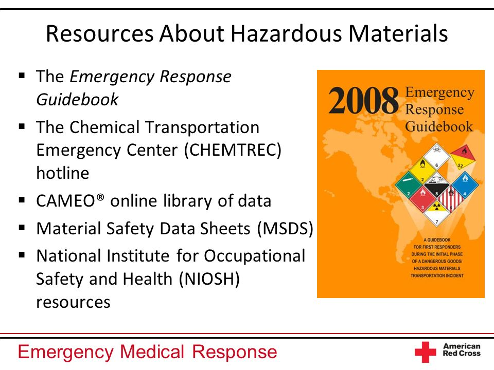 Emergency Medical Response Resources About Hazardous Materials The Emergency Response Guidebook The Chemical Transportation Emergency Center (CHEMTREC