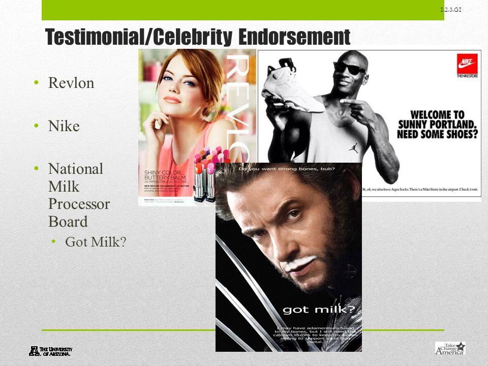 1.2.3.G1 Testimonial/Celebrity Endorsement Revlon Nike National Milk Processor Board Got Milk?