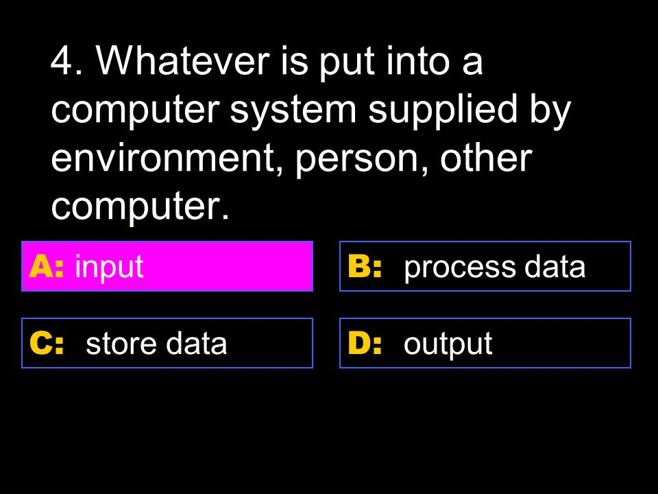 D: Server A: Shareware C: internet B: Super computer 3.