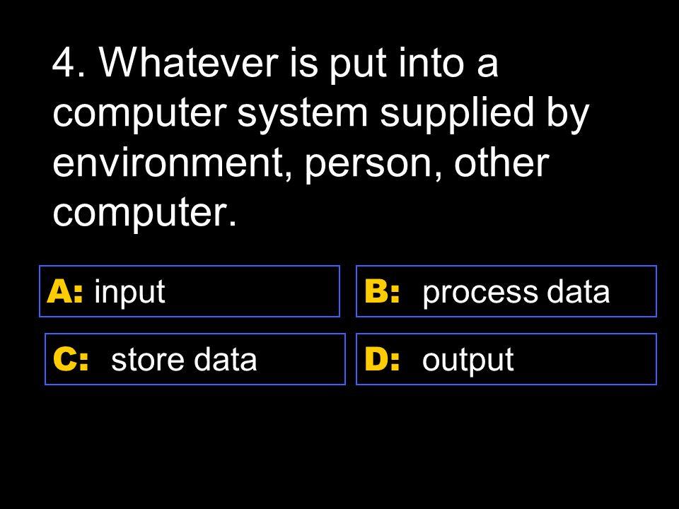 D: laser A: floppy disk C: hard disk B: zip disk 8.