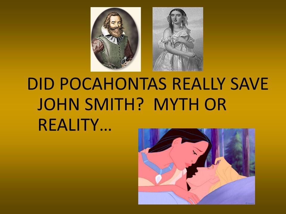 DID POCAHONTAS REALLY SAVE JOHN SMITH? MYTH OR REALITY…
