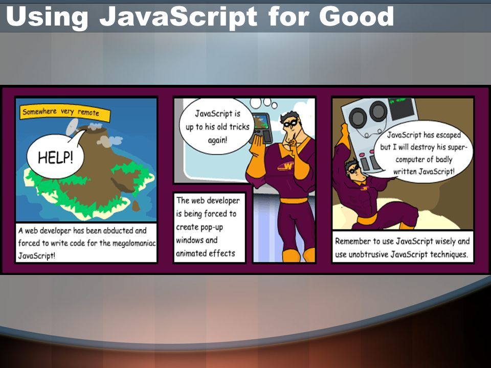 Using JavaScript for Good