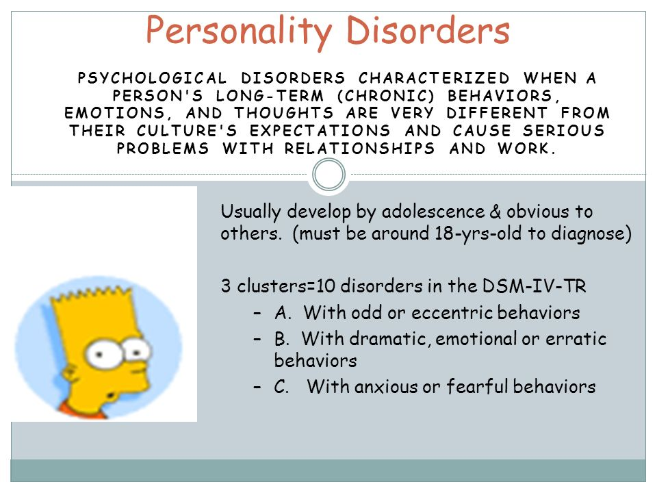 PSYCHOLOGICAL DISORDERS CHARACTERIZED WHEN A PERSON'S LONG-TERM (CHRONIC) BEHAVIORS, EMOTIONS, AND THOUGHTS ARE VERY DIFFERENT FROM THEIR CULTURE'S EX