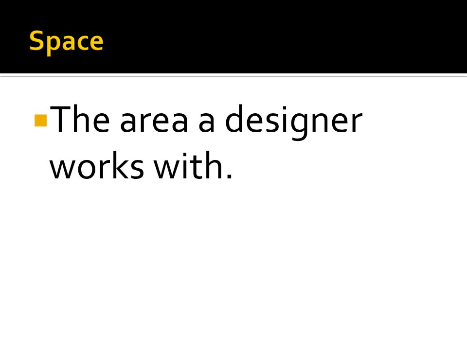 The area a designer works with.