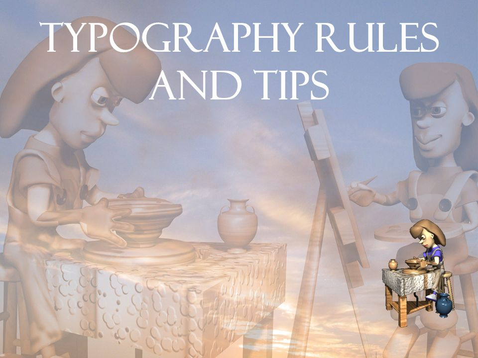 Typography rules and tips