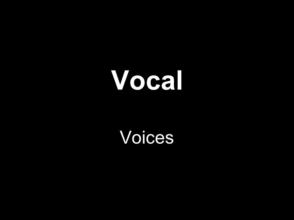 Vocal Voices