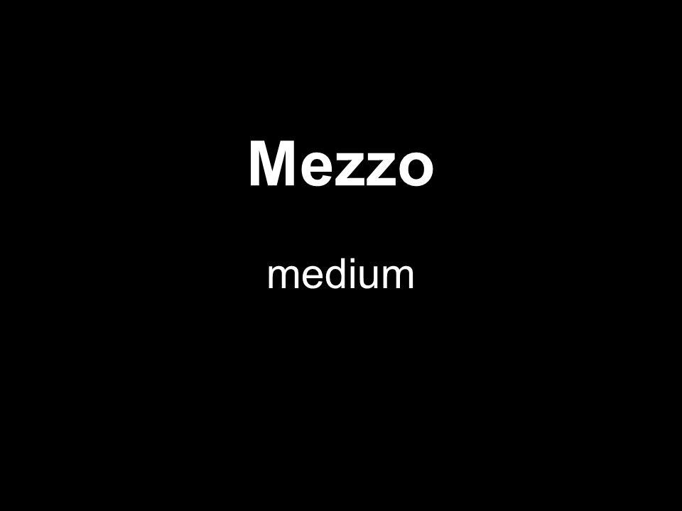 Mezzo medium