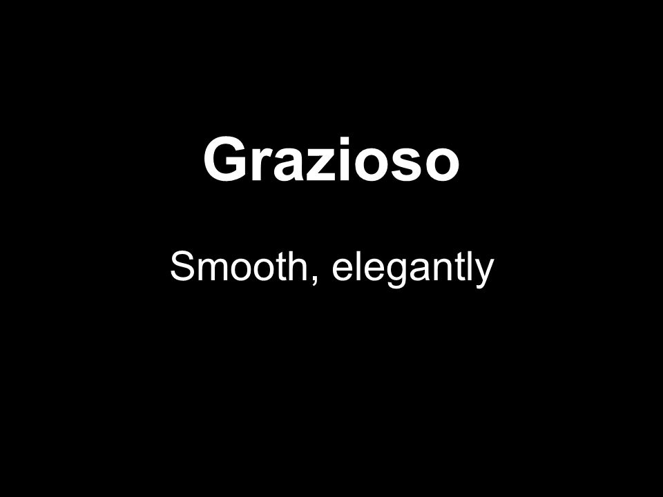 Grazioso Smooth, elegantly