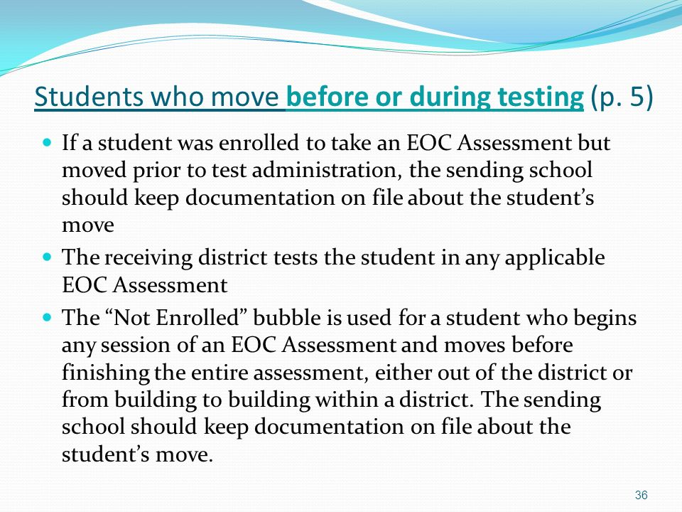 Students who move before or during testing (p.