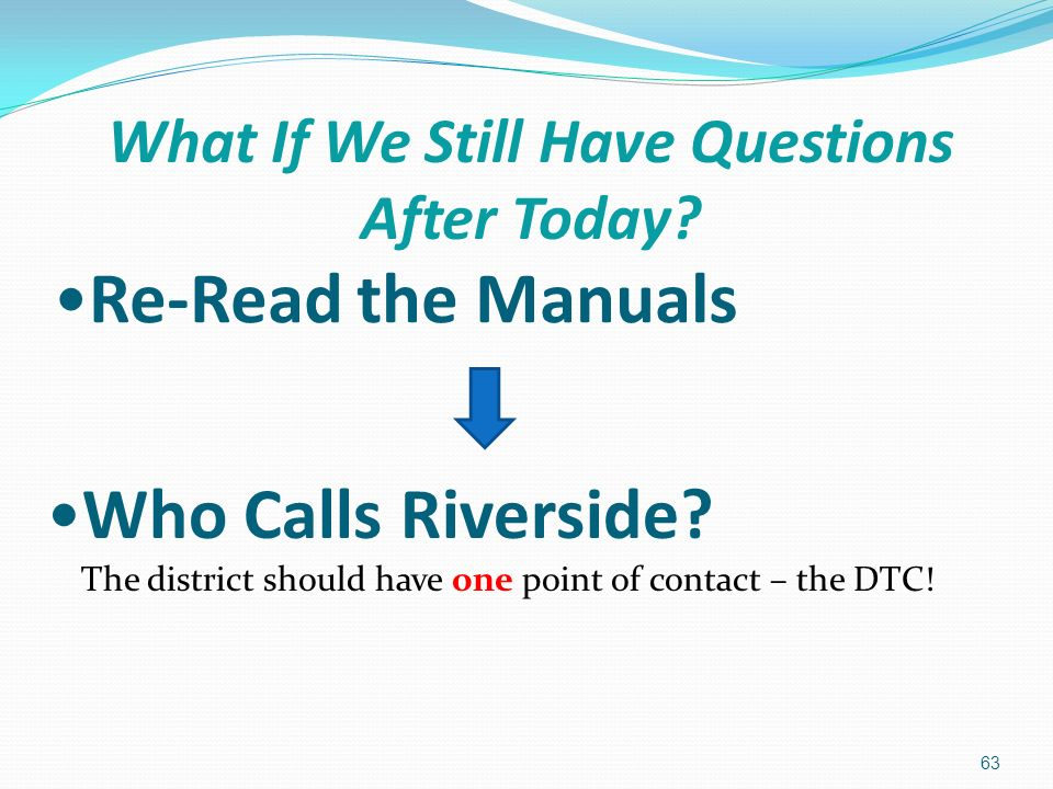 Re-Read the Manuals 63 Who Calls Riverside.