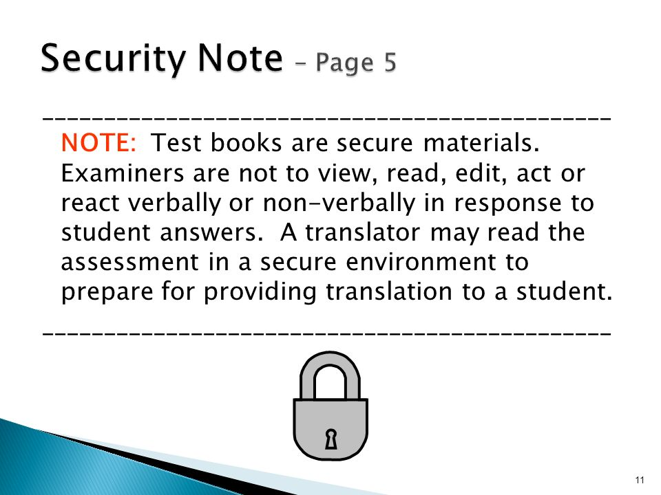 ______________________________________________ NOTE: Test books are secure materials.