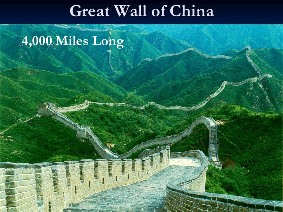 Great Wall of China 4,000 Miles Long