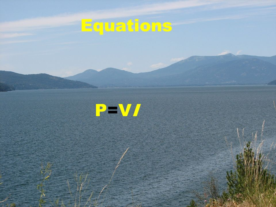 Equations P=VIP=VI