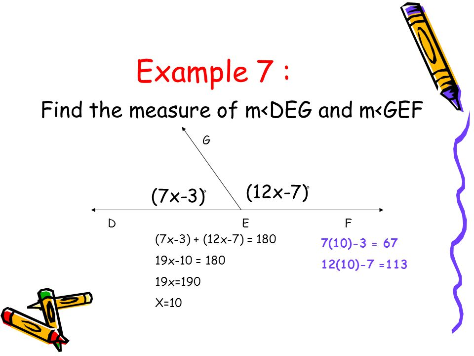 3 1 4 2 m<1= 60 m<2 = 60 m<3 = 120 m<4 = 120 <2 = 60°.Find the measure of the other angles Example 6