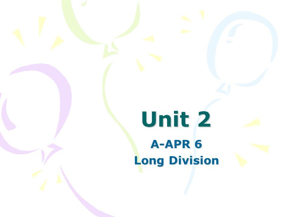Unit 2 A-APR 6 Long Division