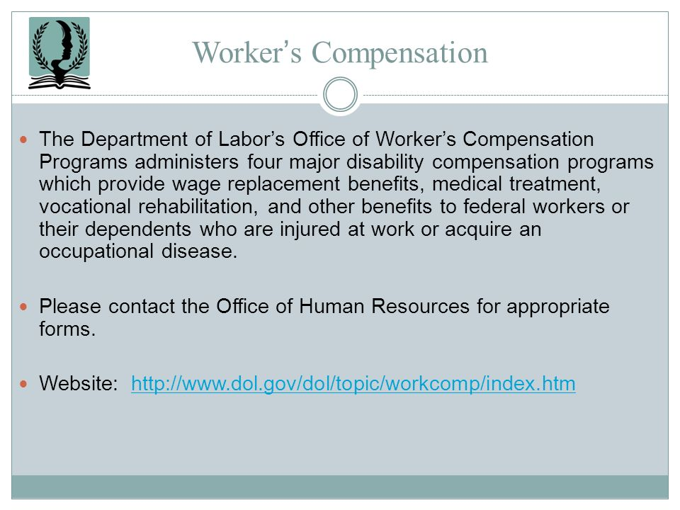 Workers Compensation The Department of Labors Office of Workers Compensation Programs administers four major disability compensation programs which pr