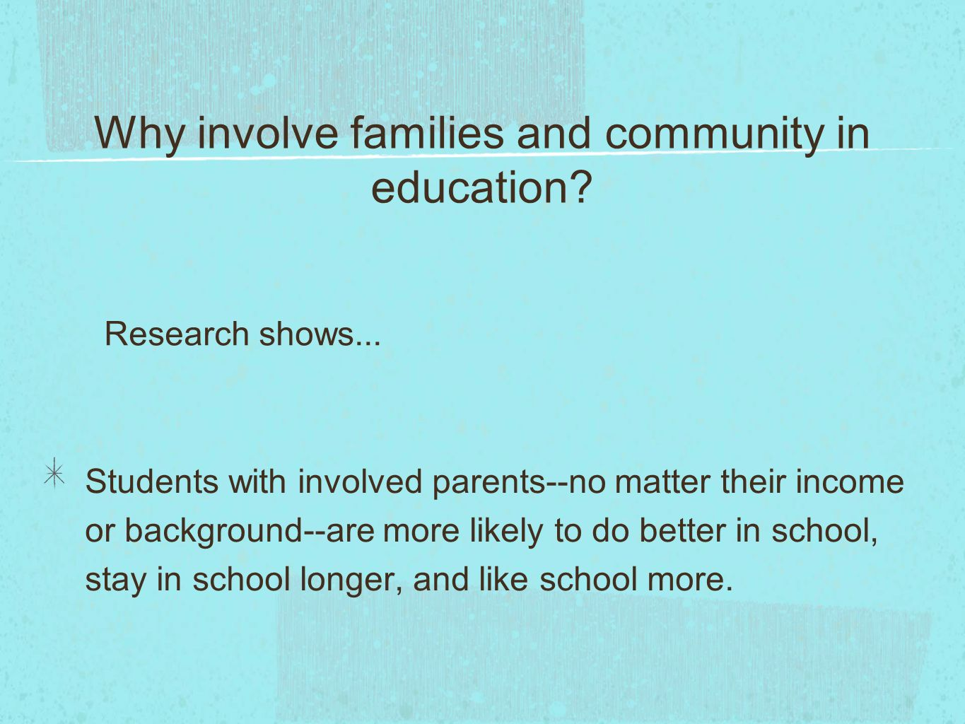 Why involve families and community in education.