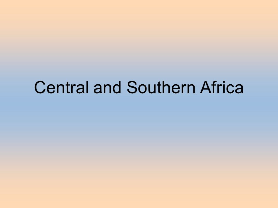 Central and Southern Africa