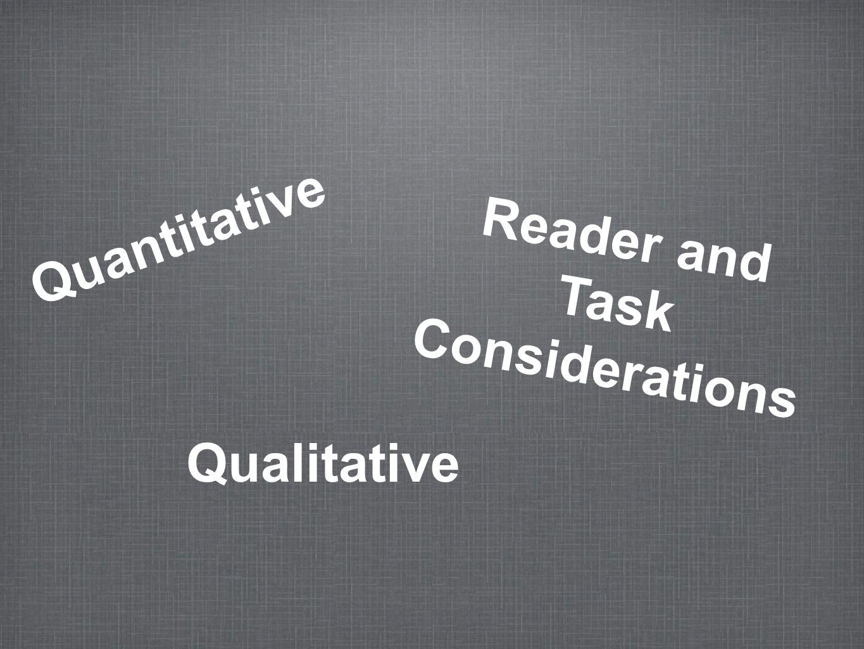 Quantitative Qualitative Reader and Task Considerations