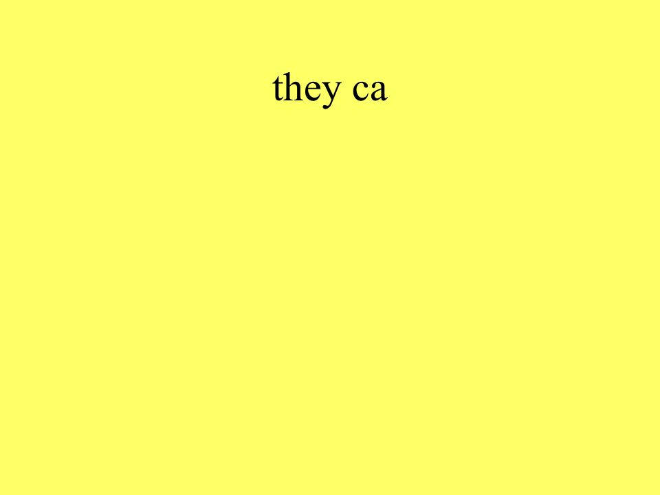 they ca