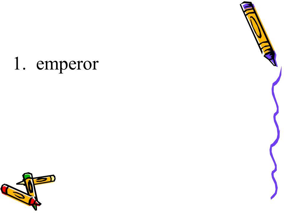 1. emperor