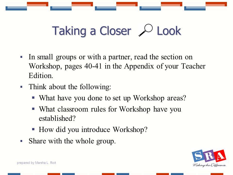 prepared by Marsha L. Roit Workshop Resources Other ResourcesWorkshop AreaPurpose