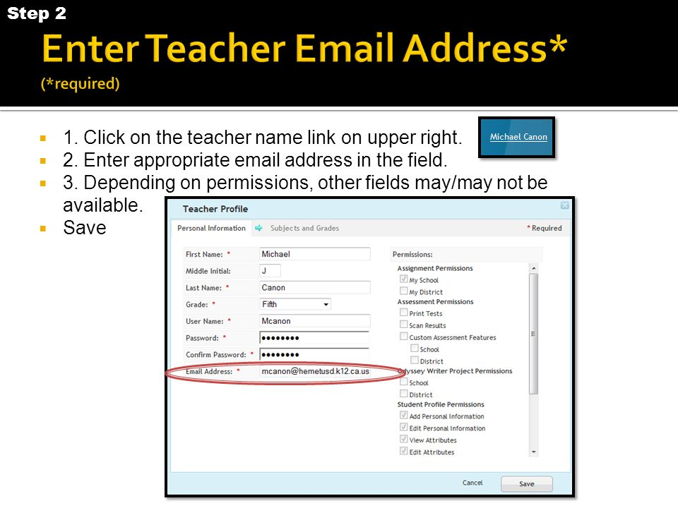 1. Click on the teacher name link on upper right.