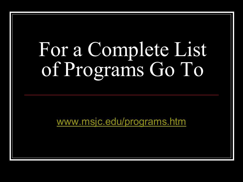 More Programs…..