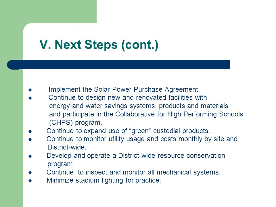 V. Next Steps (cont.) Implement the Solar Power Purchase Agreement.