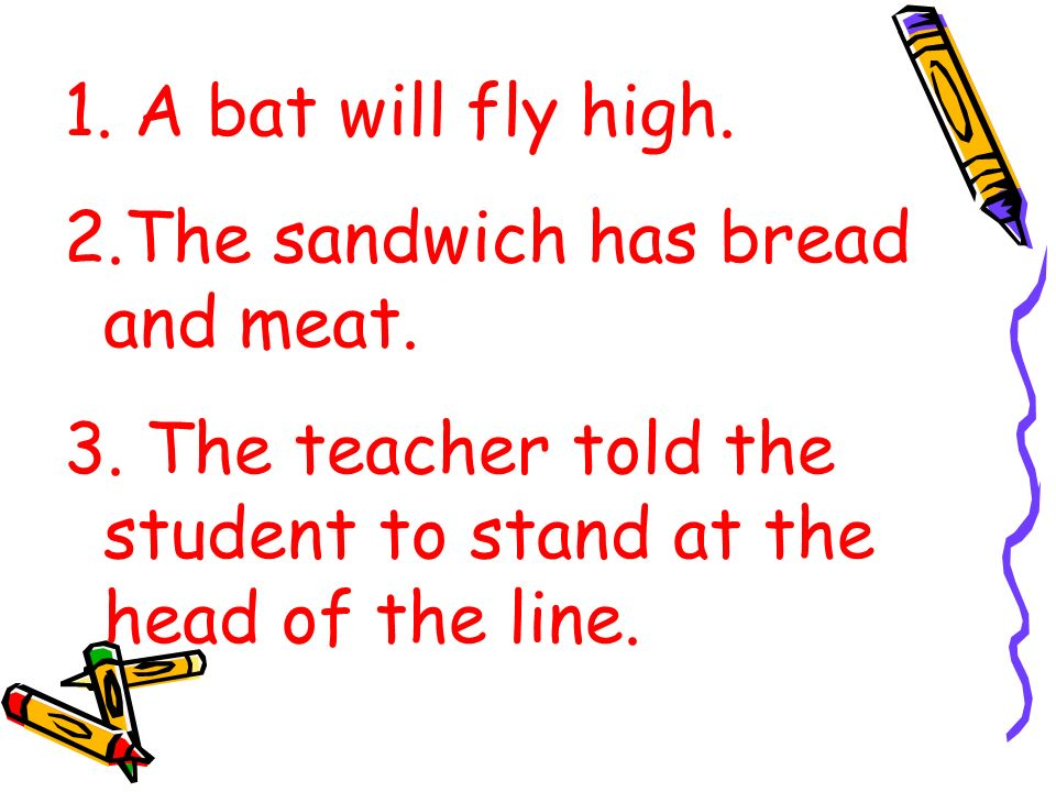 The teacher told the student to stand at the head of the line.